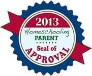 2013 Homeschooling Parent Magazine Seal of Approval