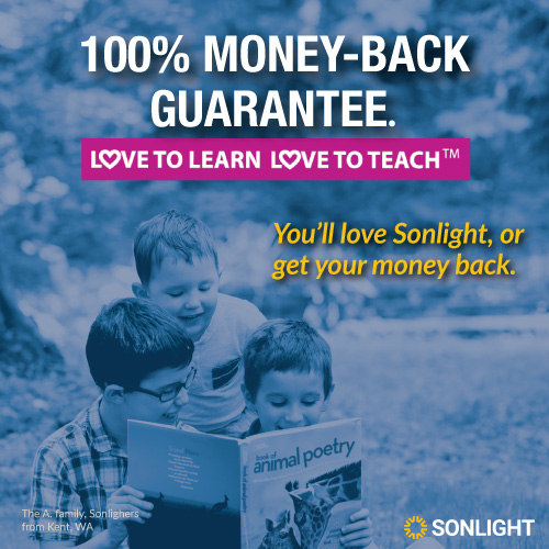 100% money-back guarantee - You'll love Sonlight or get your money back!