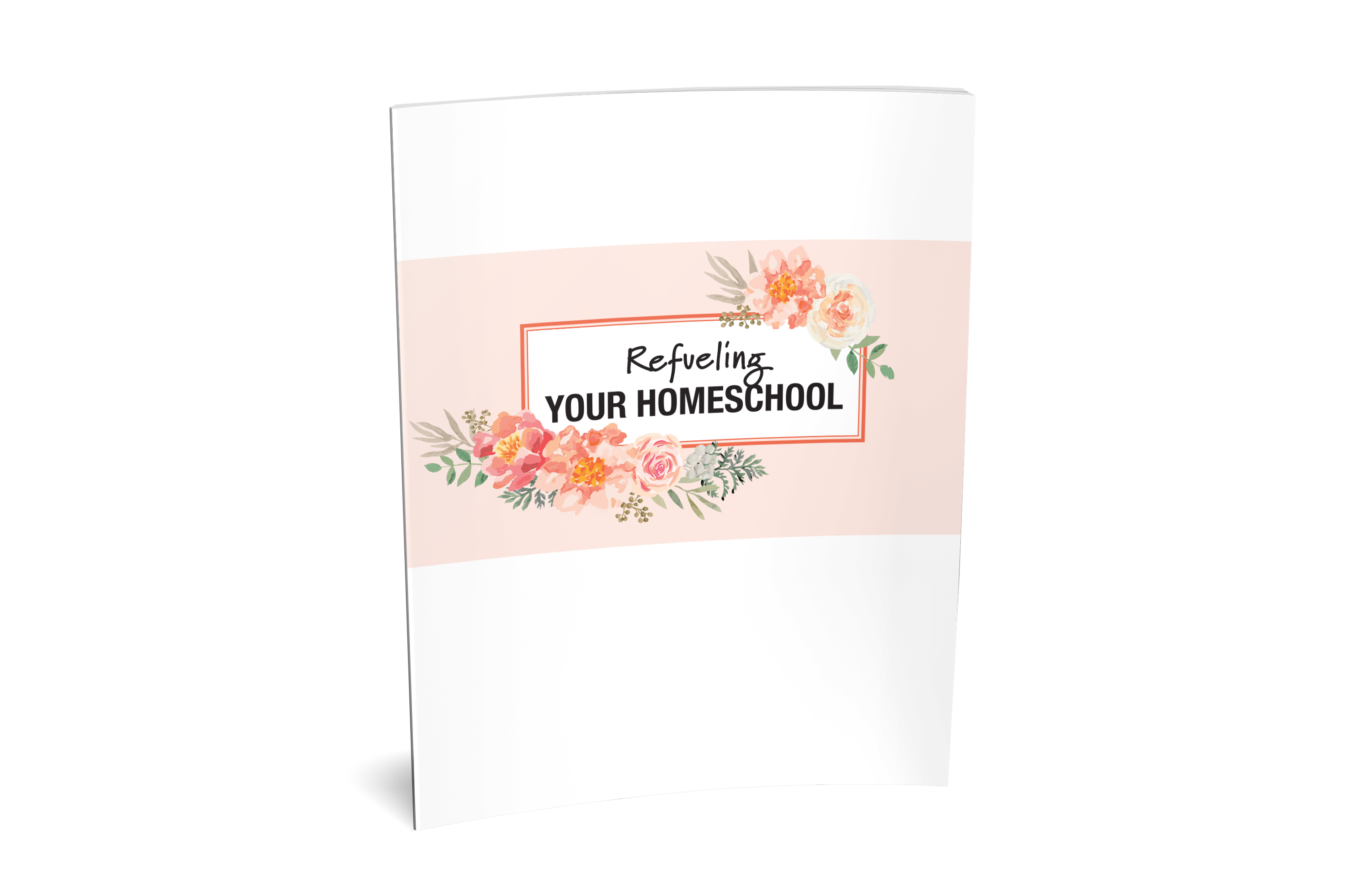 Download Sonlight's Free Refueling Your Homeschool book