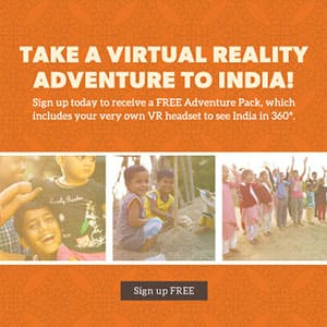 Take your family on a virtual reality adventure in India and discover how God is at work there - and how your family can be a part of it!