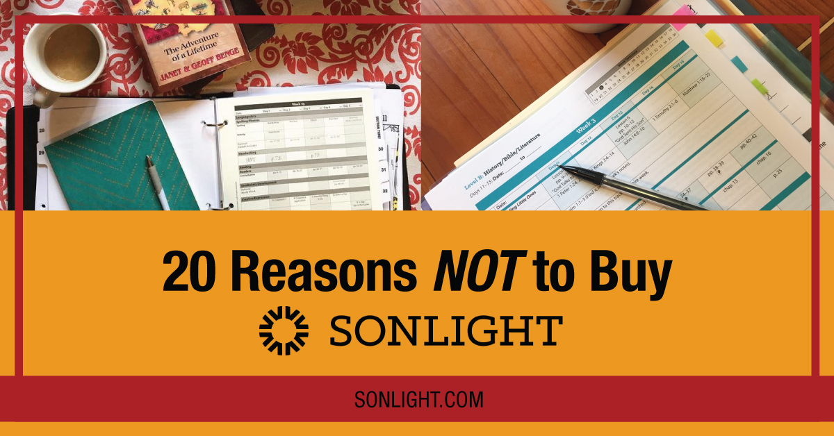 20 Reasons NOT To Buy Sonlight