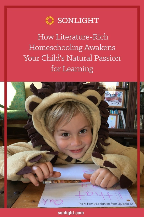 How Literature-Rich Homeschooling Awakens Your Child's Natural Passion for Learning