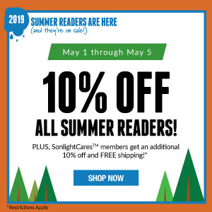 2019 Summer Readers are here (and they're on sale)! May 1 through May 5, get 10% off all Summer Readers! PLUS SonlightCares members get an additional 10% off and FREE shipping! Shop Now!