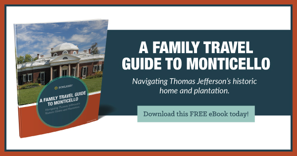A Family Travel Guide to Monticello: Navigating Thomas Jefferson's historic home and plantation. Download this FREE eBook today!