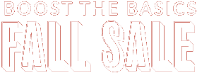 Boost the Basics Fall Sale