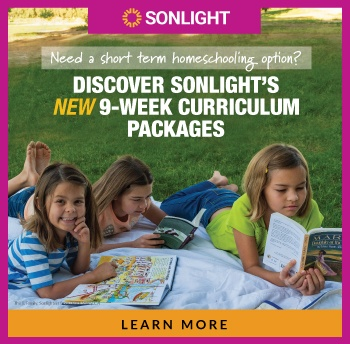 Need a short term homeschooling option? Discover Sonlight's New 9-week curriculum packages! Learn More!