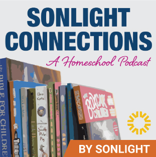 Sonlight Connections Homeschool Podcast